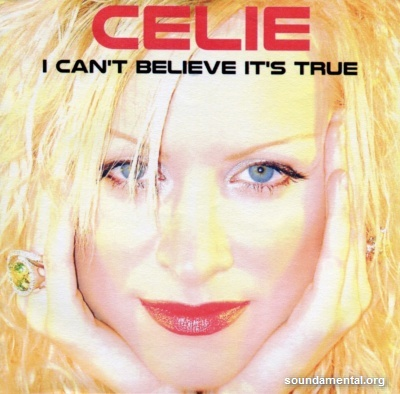 Celie - I can't believe it's true / Copyright Celie