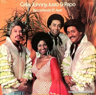 Celia, Johnny, Justo & Papo - Recordando el ayer / Copyright Celia Cruz