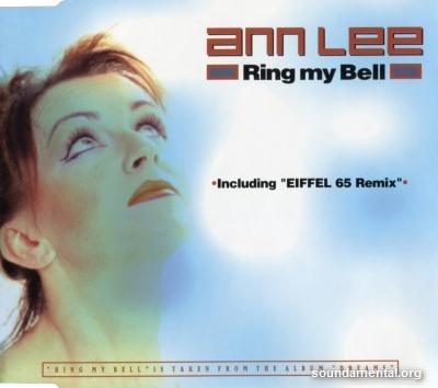 Ann Lee - Ring my bell / Copyright Ann Lee