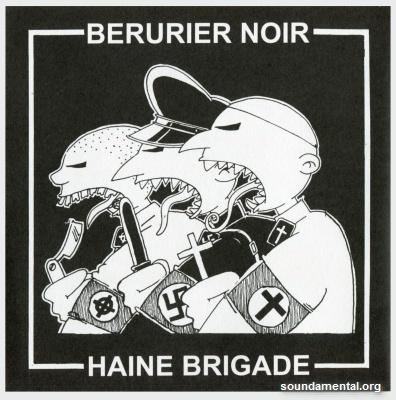 """Bérurier Noir / Haine Brigade - Disque de soutien à la revue anarchiste """"Courant Alternatif"""" / Copyright Bérurier Noir"""