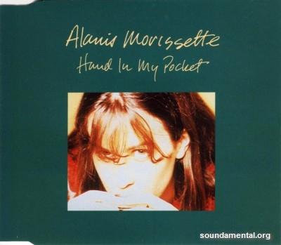 Alanis Morissette - Hand in my pocket / Copyright Alanis Morissette