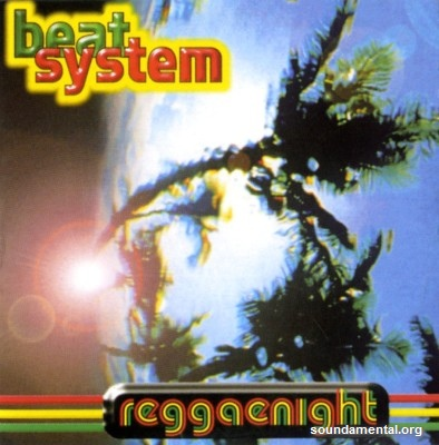 Beat System - Reggae night / Copyright Beat System