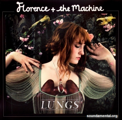 Florence + The Machine - Lungs / Copyright Florence + The Machine