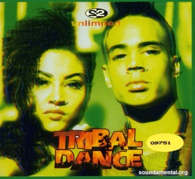 2 Unlimited - Tribal dance (Edition limitée) / Copyright 2 Unlimited