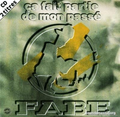 Fabe - Ca fait partie de mon passé / Copyright Fabe