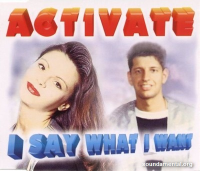 Activate - I say what I want / Copyright Activate