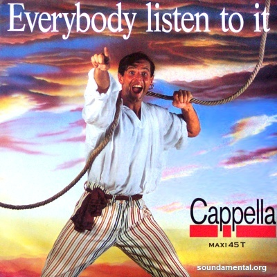 Cappella - Everybody listen to it / Copyright Cappella