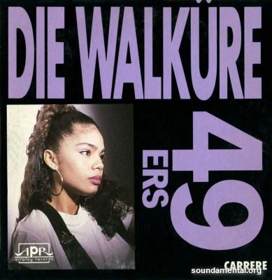 49ers - Die Walküre / Copyright 49ers
