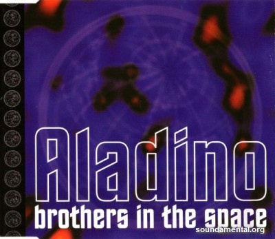 Aladino - Brothers in the space / Copyright Aladino