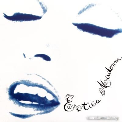 Madonna - Erotica / Copyright Madonna