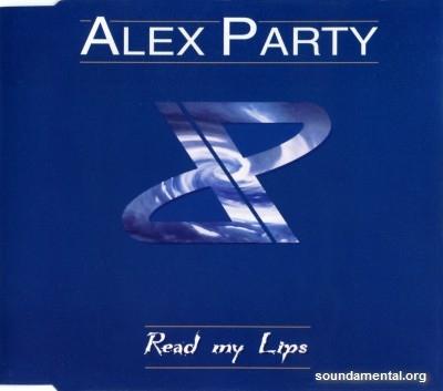 Alex Party - Read my lips / Copyright Alex Party