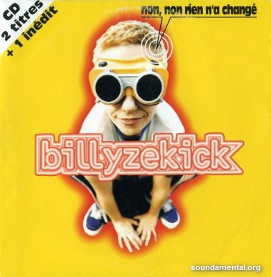 Billy Ze Kick - Non, non rien n'a changé / Copyright Billy Ze Kick