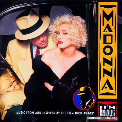 "Madonna - I'm breathless (Music from and inspired by the film ""Dick Tracy"") / Copyright Madonna"