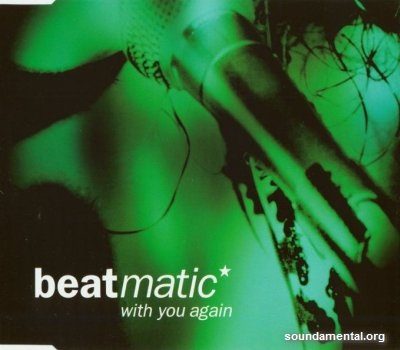 Beatmatic - With you again / Copyright Beatmatic