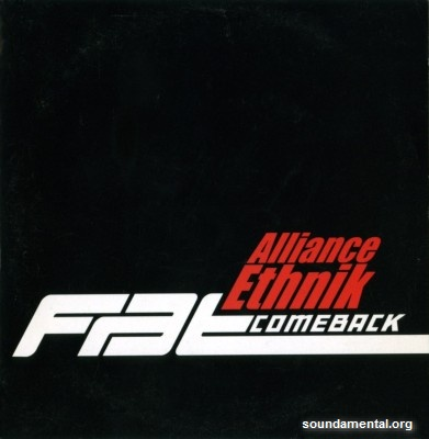 Alliance Ethnik - Fat come back / Copyright Alliance Ethnik