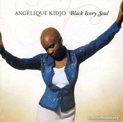 Angélique Kidjo - Black ivory soul / Copyright Angélique Kidjo