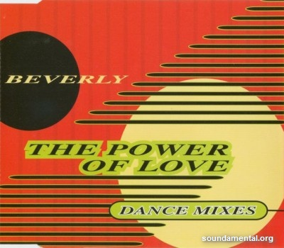 Beverly - The power of love (Dance mixes) / Copyright Beverly