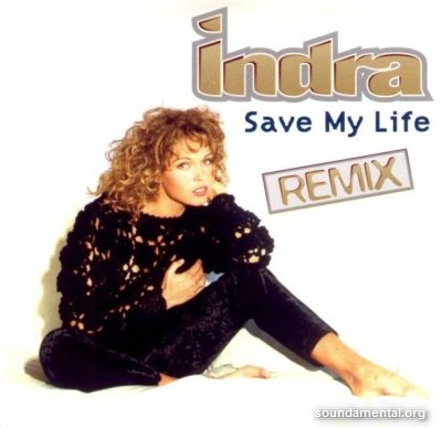 Indra - Save my life (Remix) / Copyright Indra