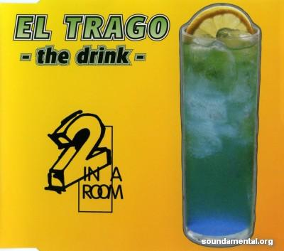 2 In A Room - El trago (The drink) / Copyright 2 In A Room