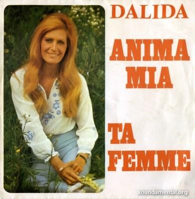 Dalida - Anima mia / Ta femme / Copyright Dalida