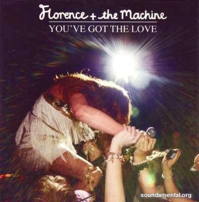 Florence + The Machine - You've got the love / Copyright Florence + The Machine