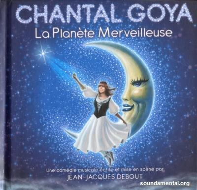 Chantal Goya - La planète merveilleuse / Copyright Chantal Goya