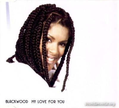 Blackwood - My love for you / Copyright Blackwood