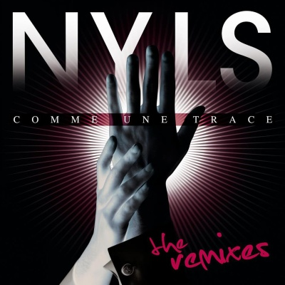 Nyls - Comme une trace (The remixes) / Copyright Nyls