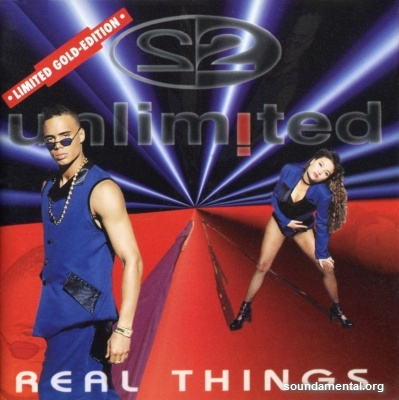 2 Unlimited - Real things (Limited gold edition) / Copyright 2 Unlimited
