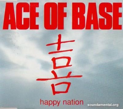 Ace Of Base - Happy nation / Copyright Ace Of Base