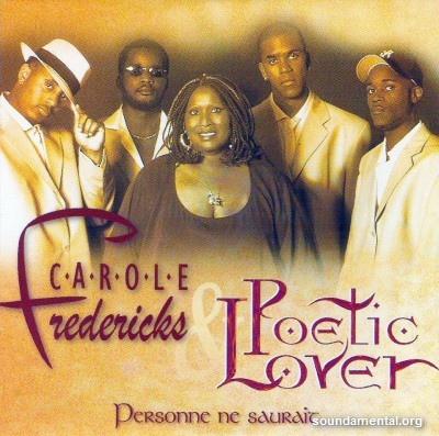 Carole Fredericks & Poetic Lover - Personne ne saurait / Copyright Carole Fredericks