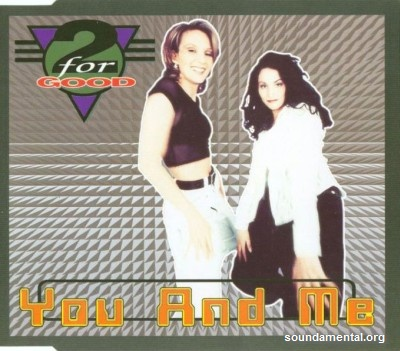 2 For Good - You and me / Copyright 2 For Good