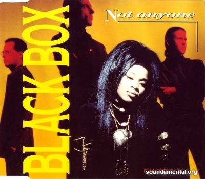 Black Box - Not anyone / Copyright Black Box