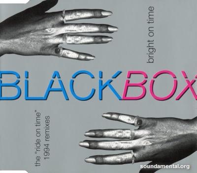"Black Box - Bright on time (The ""Ride on time"" 1994 remixes) / Copyright Black Box"