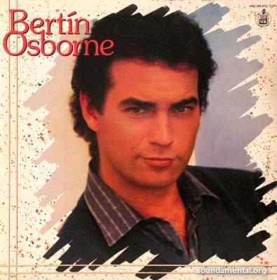 Bertín Osborne - Bertín Osborne / Copyright Bertín Osborne