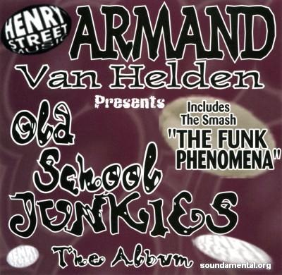 Armand Van Helden - Old School Junkies - The album / Copyright Armand Van Helden