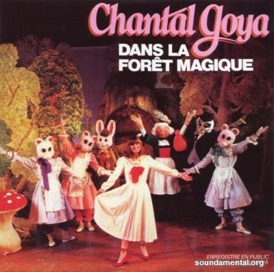 Chantal Goya - Dans la forêt magique (L'intégrale - CD20) / Copyright Chantal Goya