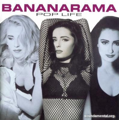 Bananarama - Pop life / Copyright Bananarama