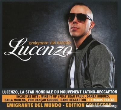 Lucenzo - Emigrante del mundo / Copyright Lucenzo