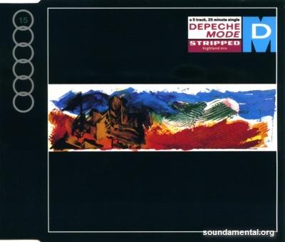 Depeche Mode - Stripped (Highland Mix) / Copyright Depeche Mode