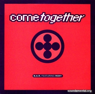 B.A.R. - Come together / Copyright B.A.R.