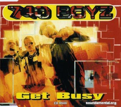 740 Boyz - Get busy / Copyright 740 Boyz