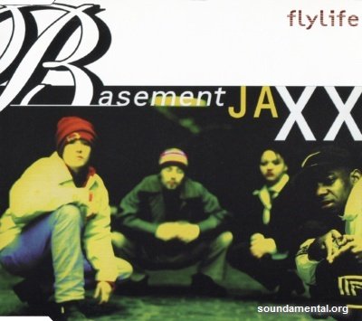 Basement Jaxx - Flylife / Copyright Basement Jaxx