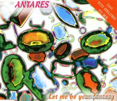 Antares - Let me be your fantasy / Copyright Antares