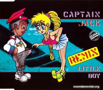 Captain Jack - Little boy (Remix) / Copyright Captain Jack