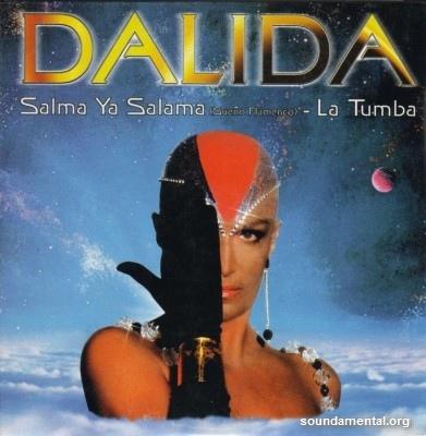 Dalida - Salma ya salama (Sueño flamenco) '97 / La tumba '97 / Copyright Dalida