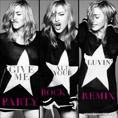 Madonna - Give me all your luvin' (Party Rock Remix) / Copyright Madonna