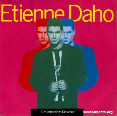 Etienne Daho - Des attractions désastre / Copyright Etienne Daho