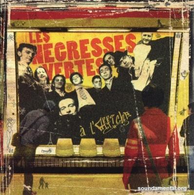 Les Négresses Vertes - A l'affiche (Edition limitée) / Copyright Les Négresses Vertes