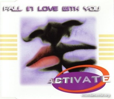 Activate - Fall in love with you / Copyright Activate